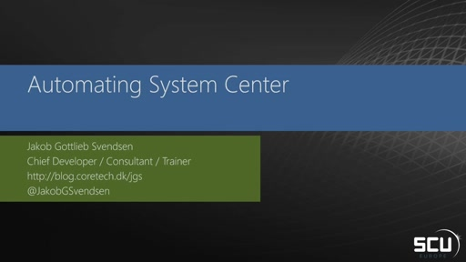 Automating System Center 2012 R2