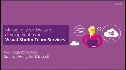 Managing your JavaScript development using Visual Studio Team Services