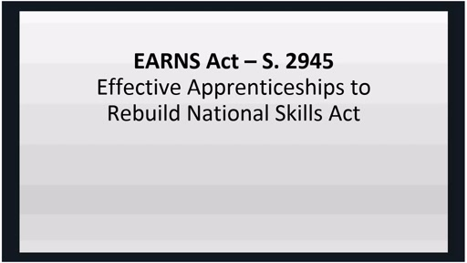 EARNS Act: Apprenticeships and Training for the 21st Century
