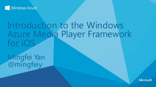 Introduction to the Windows Azure Media Player Framework for iOS