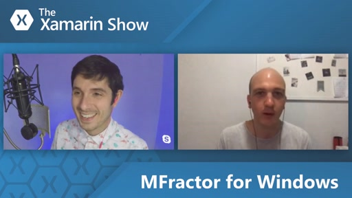 MFractor for Windows | The Xamarin Show