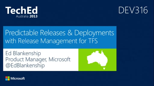 Predictable Releases and Deployments with Release Management for Team Foundation Server
