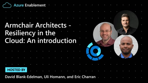 Armchair Architects: Resiliency in the Cloud: an Introduction