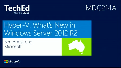 Hyper-V: What's New in Windows Server 2012 R2