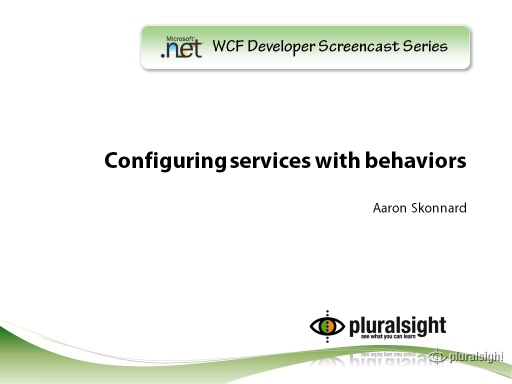 endpoint.tv Screencast - Configuring Services with Behaviors