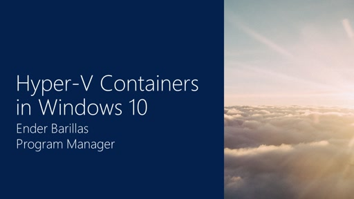 Hyper-V Containers in Windows 10