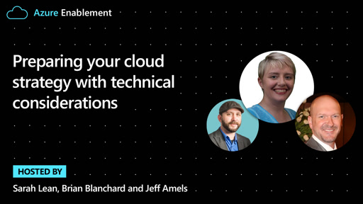 Preparing your cloud strategy with technical considerations