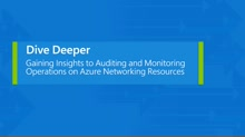 Getting insights into auditing and monitoring operations on Azure Networking Resources