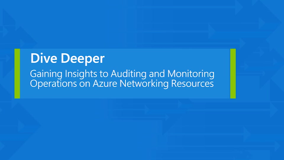 Auditing and monitoring operations on Azure networking resources
