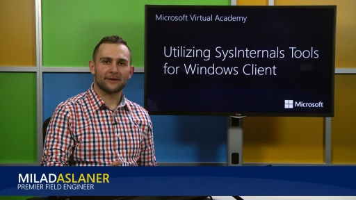 Utilizing SysInternals Tools for Windows Client: (01) Introduction
