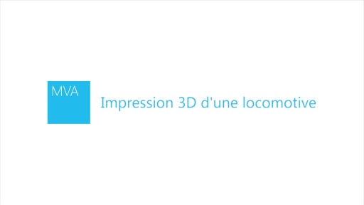 Impression 3D d'une locomotive