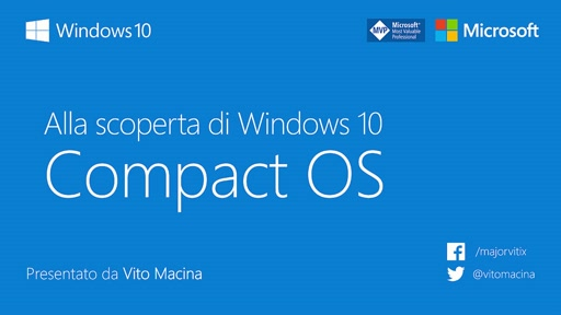 #ScoprendoWindows - Compact OS in Windows 10