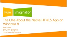 The One About the Native HTML5 App on Windows 8