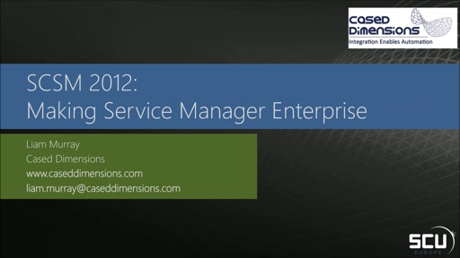 Sponsored Session CASED DIMENSIONS - How to make Service Manager enterprise