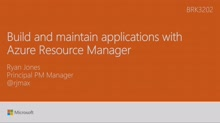Build and maintain applications with Azure Resource Manager