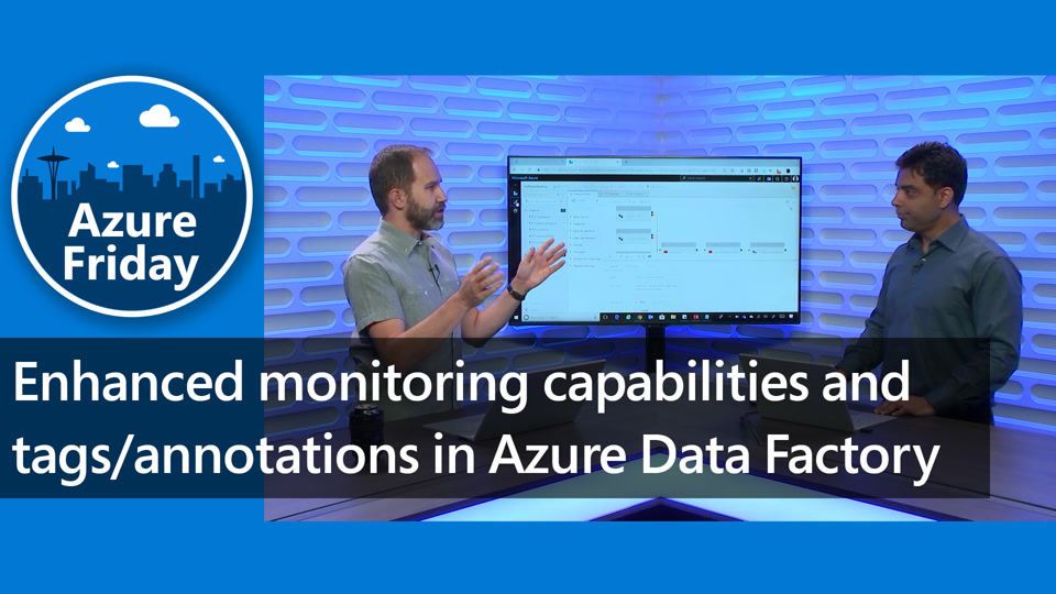 Enhanced monitoring capabilities and tags/annotations in Azure Data Factory