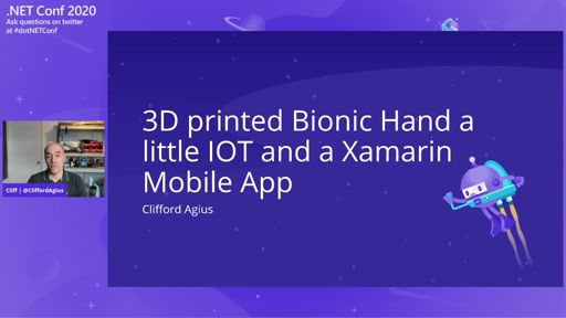 3D Printed Bionic Hand - a Little IoT and a Xamarin Mobile App