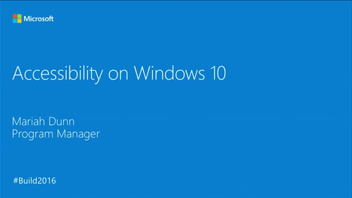 Accessibility on Windows 10