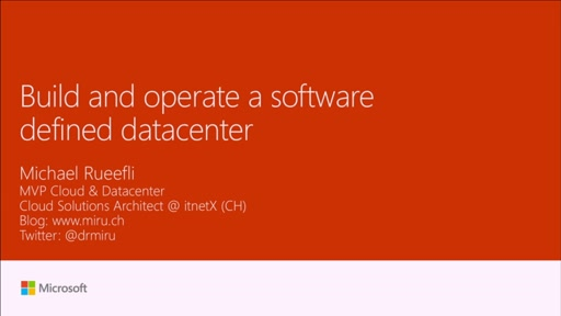 Build and operate a software-defined datacenter