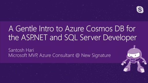 A Gentle Intro to Azure Cosmos DB for the ASP.NET and SQL Server Developer