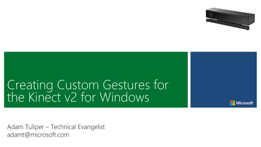 Custom Gestures with the Kinect v2 for Windows
