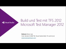 Visual Studio 2012 Austria Launch Teil 3 - Build and Test with TFS