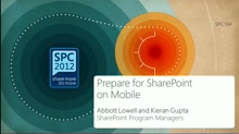 Deep Dive to Plan and Prepare for Your Users to Interact with SharePoint from their Mobile Devices