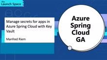 Manage secrets for apps in Azure Spring Cloud with Key Vault
