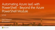 Automating Azure IaaS with PowerShell - Beyond the Azure PowerShell Module