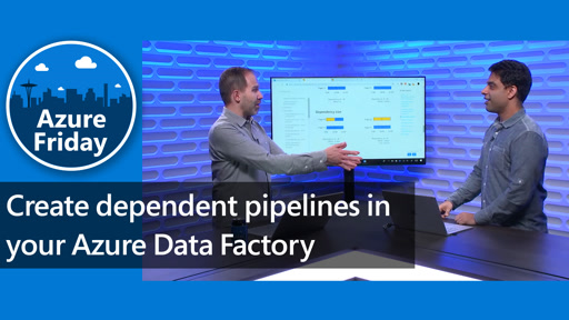 Create dependent pipelines in your Azure Data Factory