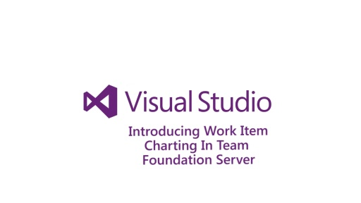 Introducing Work Item Charting in Team Foundation Server