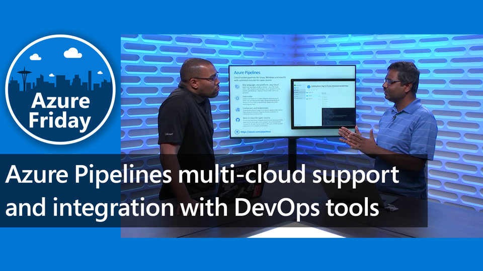 Azure Pipelines multi-cloud support and integration with DevOps tools
