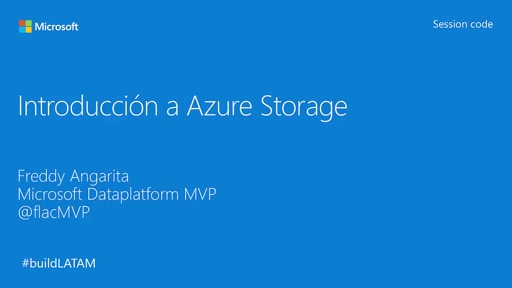 Build Latam: Introducción a Azure Storage