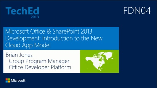 Microsoft Office & SharePoint 2013 Development: Introduction to the New Cloud App Model