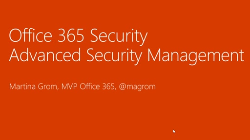 Office 365 Advanced Security Management