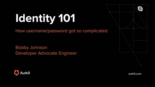 Identity 101: How username/password got so complicated