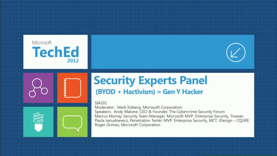 Security Experts Panel Discussion: (BYOD + Hactivism) = Gen Y Hacker