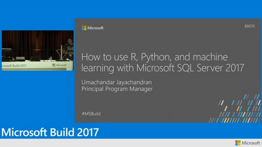Serving AI with data: How to use R, Python, and machine learning with Microsoft SQL Server 2017