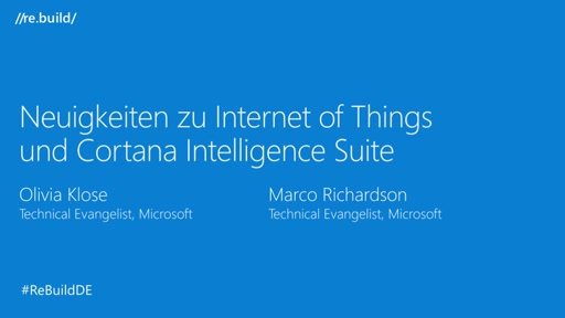 Neuigkeiten zu Internet of Things und Cortana Intelligence Suite