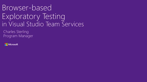 Browser-based Exploratory Testing in Visual Studio Team Services