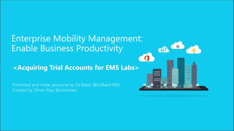 1 | How to Acquire Enterprise Mobility Suite Trial Accounts