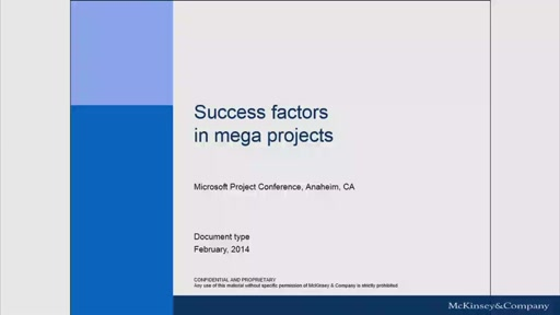 Success factors for mega projects