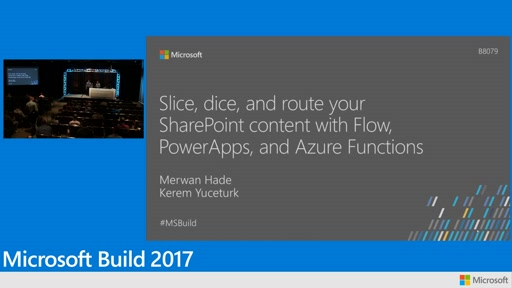 Slice, dice, and route your SharePoint documents with Microsoft Flow, Azure Logic Apps and Microsoft PowerApps