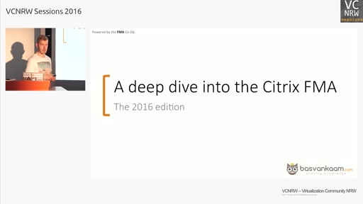 Deep dive into the Citrix FMA – 2016 edition