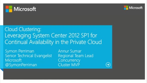 Cloud Clustering: Leveraging System Center 2012 for Continual Availability in the Private Cloud