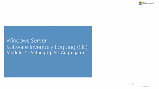 Software Inventory Logging: Setting up SIL Aggregator