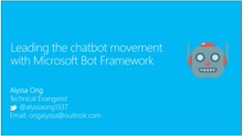 Leading the Chatbot movement with Microsoft Bot Framework