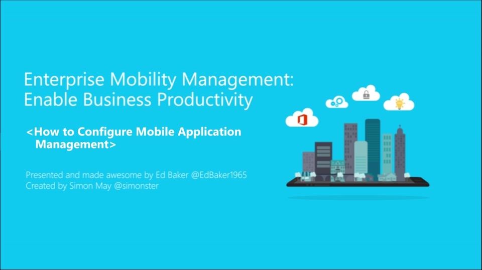 5 | How to Configure Mobile Application Management