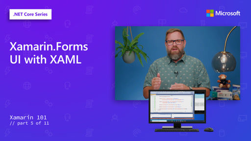 Xamarin.Forms UI with XAML [5 of 11]