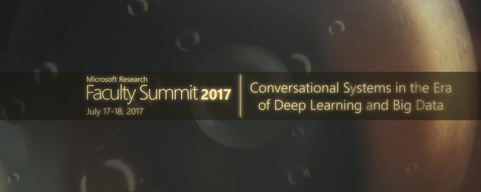 Video Abstract: Conversational Systems in the Era of Deep Learning and Big Data